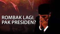 Sinyal Jokowi akan Reshuffle Kabinet di 3 Tahun Usia Pemerintahan