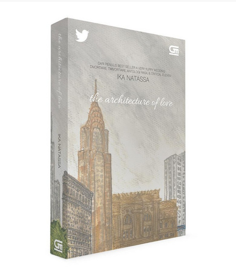 The Architecture of Love, Novel Baru Ika Natassa yang Gandeng Twitter