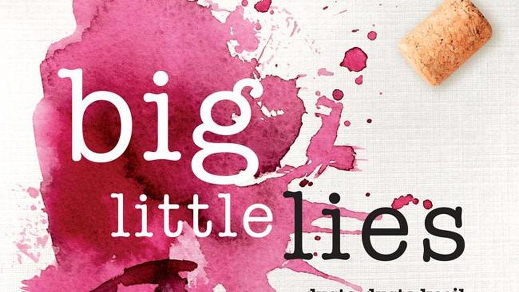 Big Little Lies: Persekongkolan Ibu-ibu Gaul