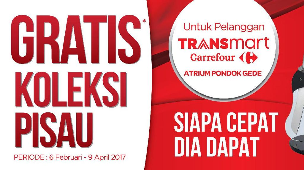 Gratis Pisau Gorme di Transmart Carrefour Pondok Gede