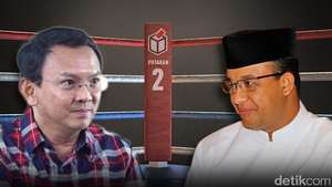 Ahok vs Anies di Putaran II