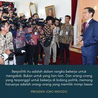 Jokowi: Berpolitik Itu Kerja untuk Mengabdi, Bukan yang Lain