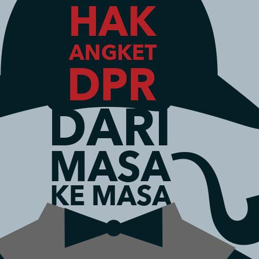 Hak Angket DPR dari Zaman Sukarno Hingga Kini