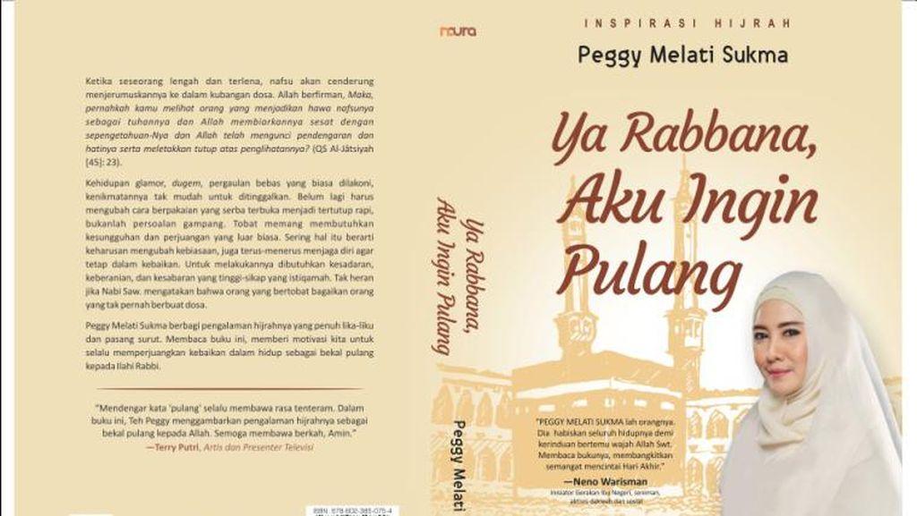 Habiskan Waktu 30 Hari, Peggy Melati Sukma Tulis Tiga Buku Perjalanan Hijrah