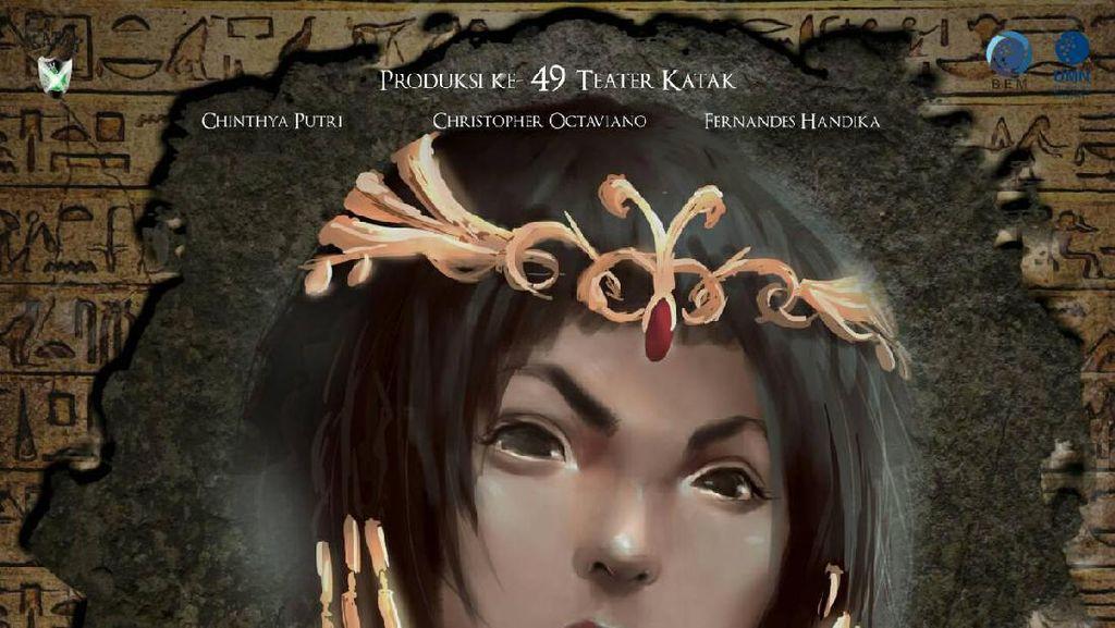 Teater KataK Pentaskan Drama Cleopatra di Jakarta