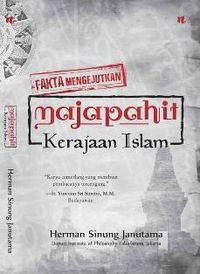 Penulis 'Majapahit Kerajaan Islam' Jelaskan Cara Penelitianya
