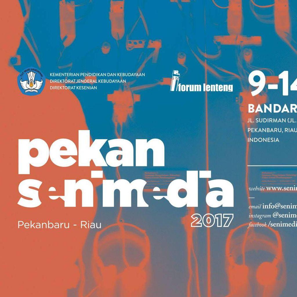 Pekan Seni Media 2017 Digelar di Riau