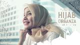 Tutorial Hijab Organza untuk Tampil Elegan Saat Lebaran