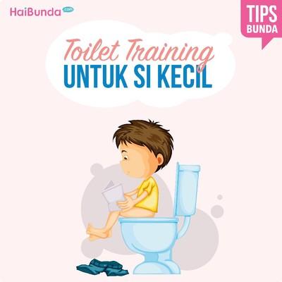 Tips Penting Buat Bunda Saat Ajari Anak Toilet Training