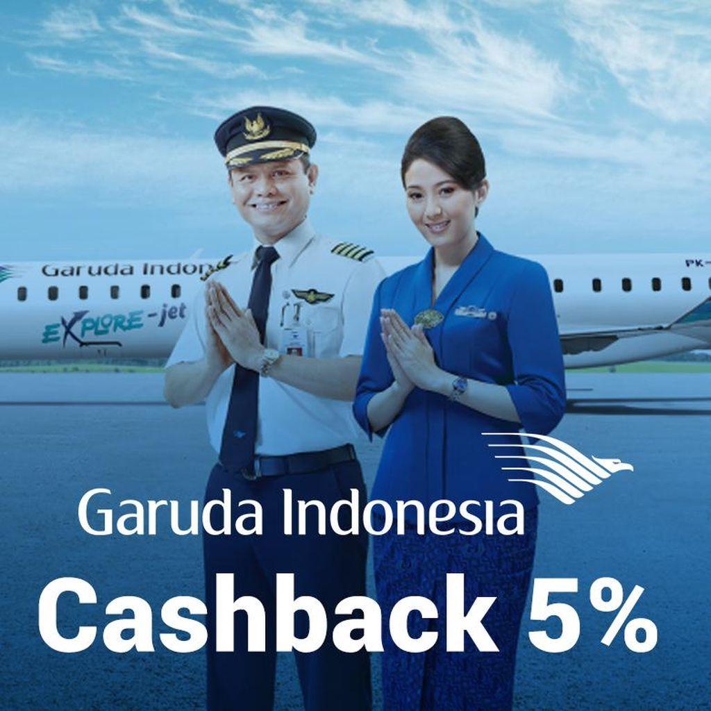 Cashback 5% Setiap Beli Tiket Garuda Indonesia, Bagaimana Caranya?