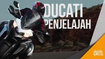 Anggota Penjelajah Baru Ducati Multistrada