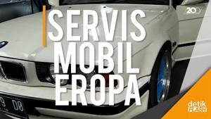 Hati-hati Memilih Bengkel Untuk Mobil Eropa