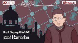 Memanfaatkan Ramadan demi Kasih Sayang Allah