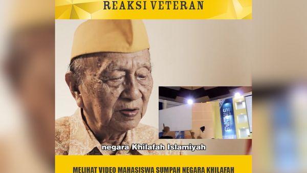 Reaksi Veteran Lihat Video Sumpah Negara Khilafah Jadi Viral
