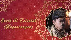 Al Zalzalah - Muzammil Hasballah