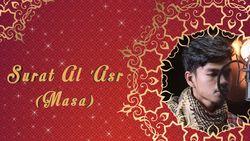 Al Asr - Muzammil Hasballah