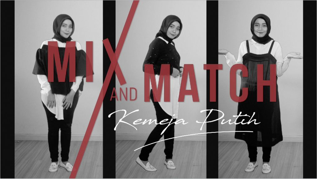Mix and Match Kemeja Putih