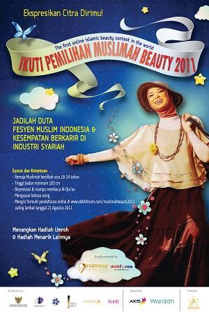 Dicari Muslimah Beauty 2011 Untuk Menjadi Duta Fesyen Muslim Indonesia