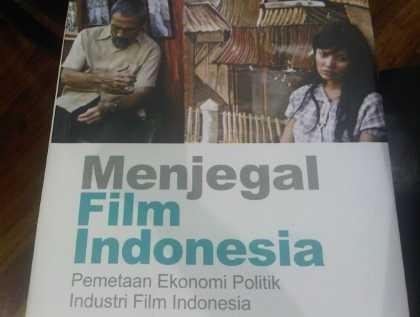 Ssst...Ada yang Menjegal Film Indonesia!
