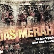 Jas Merah: Menyelamatkan Kisah-kisah Sepakbola Nasional yang Tercecer