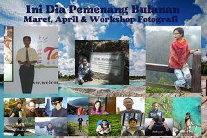 Ini Dia Traveler Pemenang Bulanan Maret, April & Workshop Fotografi