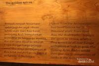 Salah satu informasi yang ada di museum , harga rempah-rempah setara dengan harga emas