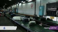 Melihat Perjalanan Bagasi Penumpang Pesawat Lion Air