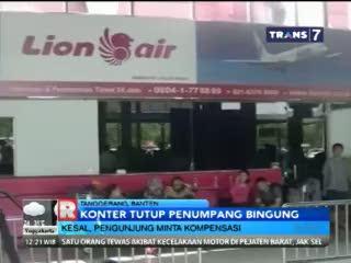 Konter Lion Air Tutup Penumpang Bingung